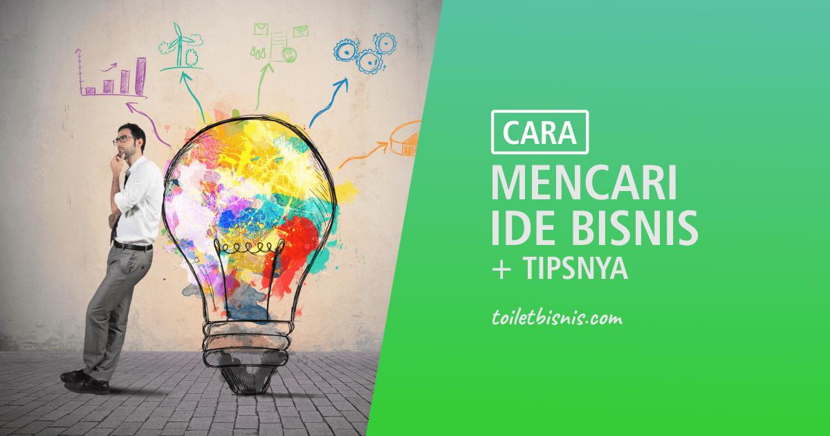 cara mencari ide bisnis