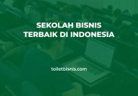 sekolah bisnis terbaik di indonesia