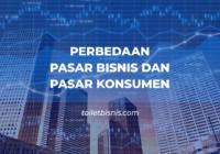 perbedaan pasar bisnis dan pasar konsumen