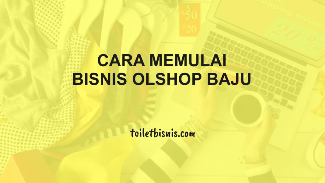 11 Cara Memulai Bisnis Online Shop Baju Tanpa Modal