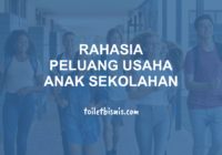 rahasia peluang usaha buat anak sekolahan