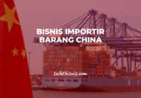 bisnis importir barang china