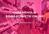 Cara Memulai Bisnis Kosmetik Online