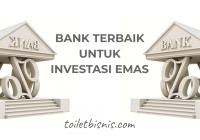 bank terbaik untuk investasi emas