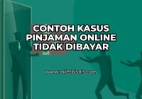 Kasus Pinjaman Online Tidak Dibayar
