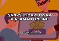 Sanksi Tidak Bayar Pinjaman Online